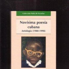 Libros de segunda mano: NOVÍSIMA POESÍA CUBANA, ANTOLOGIA (1980-1998) / AUTOR: JORGE CABEZAS MIRANDA. Lote 34735759