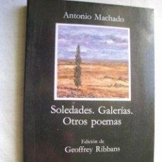 Libros de segunda mano: SOLEDADES. GALERÍAS, OTROS POEMAS. MACHADO, ANTONIO. 1991. Lote 34913960