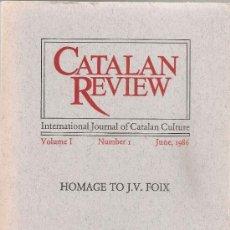Libros de segunda mano: HOMAGE TO J.V. FOIX. CATALAN REVIEW VOL 1. Nº 1. JUNE, 1986. 21X15CM. 366 P.. Lote 34936765