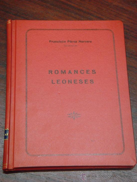 RETABLO LEONES, ROMANCES. FRANCISCO PEREZ HERRERO. 1940 (Libros de Segunda Mano (posteriores a 1936) - Literatura - Poesía)