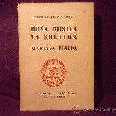 Libros de segunda mano: DOÑA ROSITA LA SOLTERA. MARIANA PINEDA. FEDERICO GARCIA LORCA. EDITORIAL LOSADA. BUENOS AIRES. OBRAS. Lote 34982849