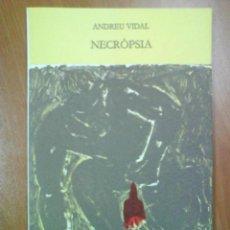 Livres d'occasion: 1ª EDICIÓN NECRÒPSIA -ANDREU VIDAL / PORTADA MIGUEL BARCELÓ. Lote 210320366
