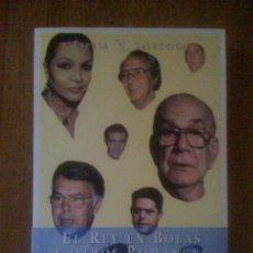 Libros de segunda mano: EL REY EN BOLAS Y OTROS ROMANCES, DE JAIME CAMPMANY. ESPASA CALPE, 1999. Lote 35172157