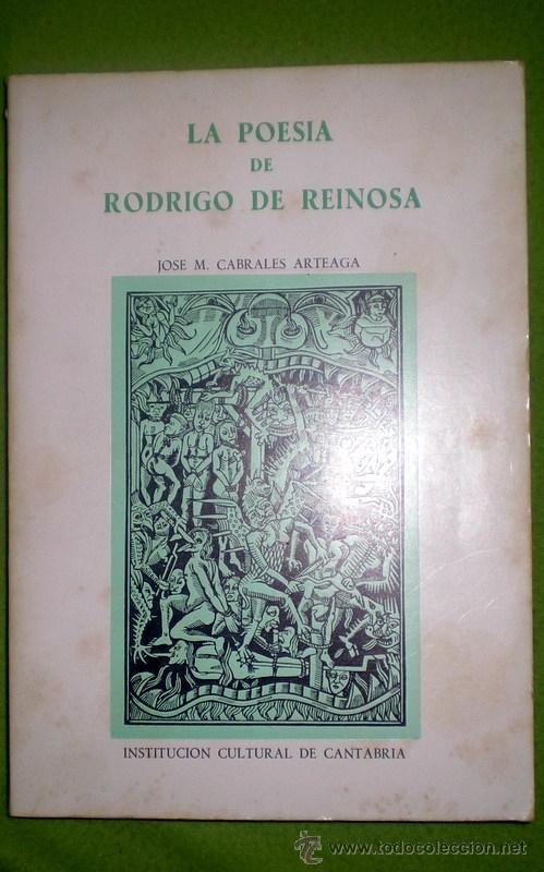 LA POESÍA DE RODRIGO DE REINOSA;J.M.CABRALES ARTEAGA;I.C.CANTABRIA 1ª EDICION.1980.DEDICATORIA AUTOR (Libros de Segunda Mano (posteriores a 1936) - Literatura - Poesía)