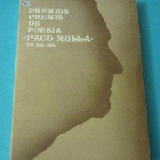 Libros de segunda mano: PREMIOS PREMIS DE POESIA PACO MOLLA. 81 -85 - 88. AYUNTAMIENTO DE PETRER. Lote 35458331
