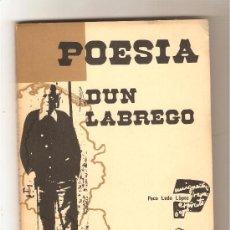 Libros de segunda mano: POESÍA DUN LABREGO .- PACO LEDO LÓPEZ. Lote 35451182