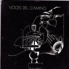 Libros de segunda mano: VOCES DEL CAMINO--RAMIRO GARCIA--POEMAS. Lote 35520914