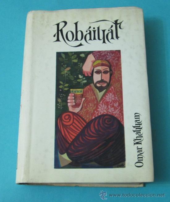 ROBAIYAT. OMAR KHAYYAM (Libros de Segunda Mano (posteriores a 1936) - Literatura - Poesía)