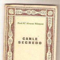 Libros de segunda mano: CANLE SEGREDO (1951 - 1953) .- XOSÉ Mª ÁLVAREZ BLÁZQUEZ . Lote 35738115