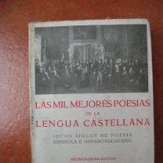 Libros de segunda mano: LAS MIL MEJORES POESIAS DE LA LENGUA CASTELLANA. Lote 35798175