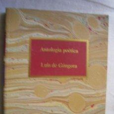 Libros de segunda mano: ANTOLOGÍA POÉTICA. DE GÓNGORA, LUIS. 1986. Lote 35959125