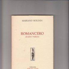 Libros de segunda mano: MARIANO ROLDÁN ROMANCERO DE IDA Y VUELTA ÁNFORA NOVA RUTE 1991 DEDICADO. Lote 36066035
