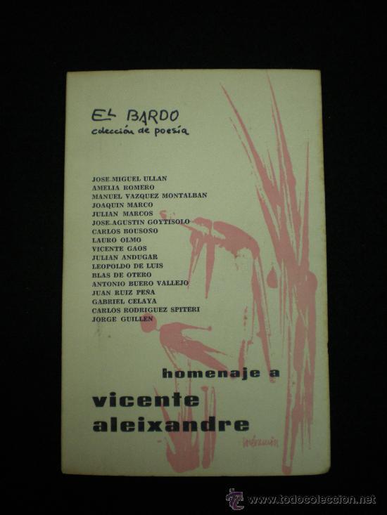 HOMENAJE A VICENTE ALEIXANDRE. EL BARDO. COLECCIÓN DE POESÍA. 1ª ED. BARCELONA,1964. (Libros de Segunda Mano (posteriores a 1936) - Literatura - Poesía)