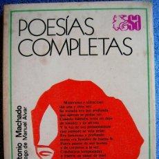 Libros de segunda mano: POESIAS COMPLETAS. ANTONIO MACHADO CON PROL. MANUEL ALVAR. ASUSTRAL, 1975.. Lote 246073815