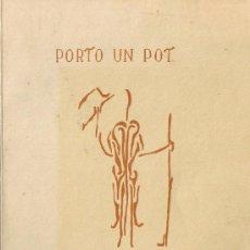 Libros de segunda mano: PORTO UN POT DE FOC ENCÈS - SANTI SUBIRATS - POEMES I DIBUIXOS - VILAFRANCA PENEDÈS 1978 - FOTOS. Lote 36316529