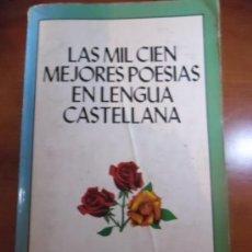 Libros de segunda mano: LAS MIL CIEN MEJORES POESIAS EN LENGUA CASTELLANA. Lote 36408052