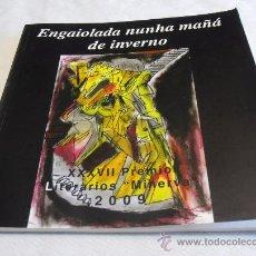 Libros de segunda mano: ENGAIOLADA NUNHA MAÑÁ DE INVERNO, XXXVII PREMIO LITERARIO MINERVA 2009. Lote 36504872