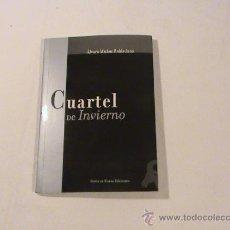 Libros de segunda mano: CUARTEL DE INVIERNO (POEMAS 1989-1999) (AUTOR: ALVARO MUÑOZ ROBLESDANO) . Lote 36519363
