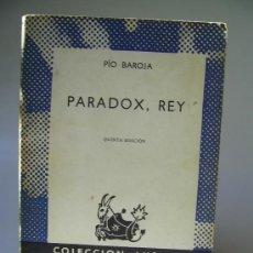Libros de segunda mano: PARADOX, REY. PÍO BAROJA. Lote 36532502