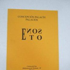 Libros de segunda mano: CONCEPCION PALACIN PALACIOS - SONETO - 2001 - PACO PERALTO. Lote 36716003