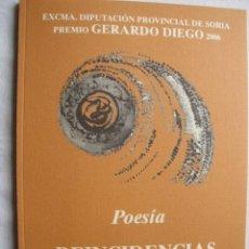 Libros de segunda mano: REINCIDENCIAS. ESCRIBANO ALEMÁN, ELENA. 2007. Lote 36786045