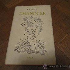 Libros de segunda mano: AMANECER, VAZANA 1960. Lote 36984527