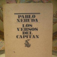 """Libros de segunda mano: """"LOS VERSOS DEL CAPITAN"""" DE PABLO NERUDA. EL BARDO, 1ª EDICION 1.977.. Lote 219309146"""