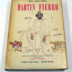 Libros de segunda mano: MARTIN FIERRO, JOSÉ HERNÁNDEZ. ED. CRÍTICA DE ANGEL J. BATTISTESSA. ED PEUSER, 1958. 20X28CM.. Lote 37793564