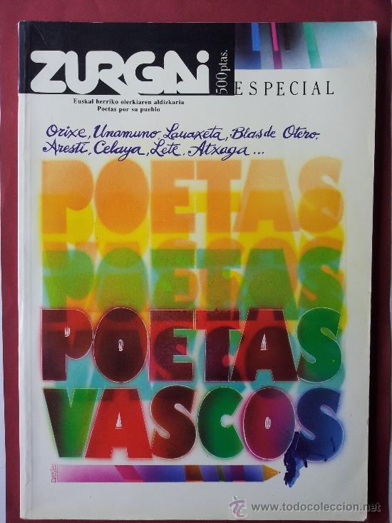 ZURGAI, ESPECIAL, POETAS VASCOS, EUSKAL HERRIKO OLERKIAREN ALDIZKARIA, POETAS POR SU PUEBLO (Libros de Segunda Mano (posteriores a 1936) - Literatura - Poesía)