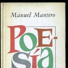 Libros de segunda mano: MANUEL MANTERO : ANTOLOGÍA 1958-1971 (PLAZA JANÉS, 1972) 1ª EDICIÓN. Lote 38331069
