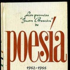 Libros de segunda mano: LOS PREMIOS JUAN BOSCÁN DE POESÍA 1962-1966 (PLAZA JANÉS, 1970) 1ª EDICIÓN. Lote 38331171