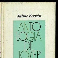 Libros de segunda mano: JAIME FERRÁN : ANTOLOGÍA DE JOSEP CARNER (PLAZA JANÉS, 1977) 1ª EDICIÓN - TEXTO BILINGÜE. Lote 38331340