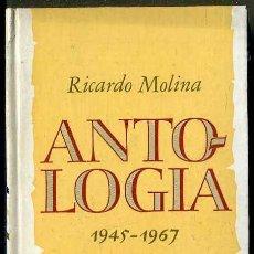Libros de segunda mano: RICARDO MOLINA : ANTOLOGÍA 1945-1967 (PLAZA JANÉS, 1976) 1ª EDICIÓN. Lote 38331396