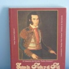 Libros de segunda mano: ENTRE LA SEDA Y EL SOL (VERSOS DE LA FIESTA BRAVA). JOSÉ CERVERA PERY. Lote 38533389
