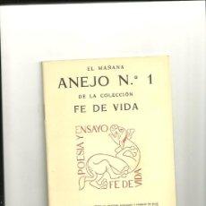 Libros de segunda mano: 1947.-ANEJO Nº 1 DE LA COLECCION FE DE VIDA-POESIA Y ENSAYO-JOAQUIM HORTA ED.-MACHADO-BLAS DE OTERO. Lote 115772034