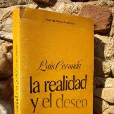 Libros de segunda mano: LUIS CERNUDA: LA REALIDAD Y EL DESEO 1924 - 1962, ED.FONDO DE CULTURA ECONÓMICA 1982. Lote 38674452