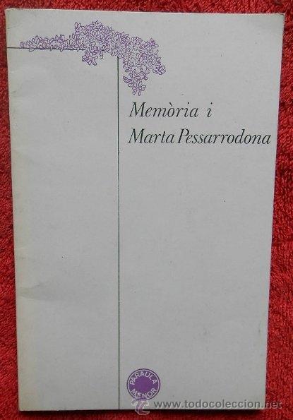MEMÒRIA I - MARTA PESSARRODONA (LUMEN, 1979, 1ª EDICIÓN) (Libros de Segunda Mano (posteriores a 1936) - Literatura - Poesía)
