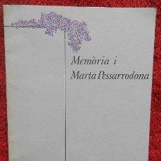 Libros de segunda mano: MEMÒRIA I - MARTA PESSARRODONA (LUMEN, 1979, 1ª EDICIÓN). Lote 38707487
