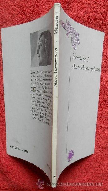 Libros de segunda mano: MEMÒRIA I - MARTA PESSARRODONA (LUMEN, 1979, 1ª EDICIÓN) - Foto 2 - 38707487