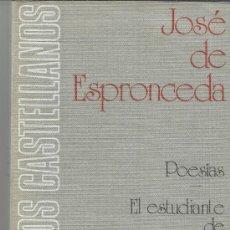 Libros de segunda mano: EL ESTUDIANTE DE SALAMANCA. JOSÉ DE ESPRONCEDA. ESPASA-CALPE S.A. MADRID. 1978. Lote 38797330