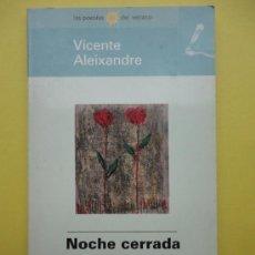 Libros de segunda mano: NOCHE CERRADA. ALEIXANDRE. Lote 38883437