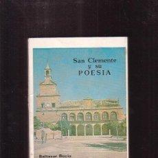 Libros de segunda mano: SAN CLEMENTE Y SU POESIA /POR: BALTASAR RECIO ( LA VILLA SAN CLEMENTE ). Lote 112119940