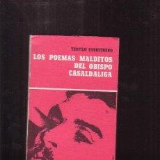 Libros de segunda mano: LOS POEMAS MALDITOS DEL OBISPO CASALDALIGA /POR: TEOFILO CABESTRERO ,AÑO 1977. Lote 39000642