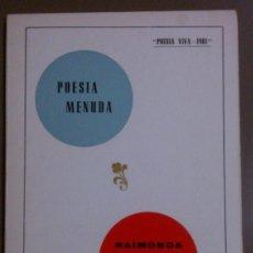 Libros de segunda mano: POESIA MENUDA (DE RAIMONDA PARETAS I GOTERRIS) POESIA VIVA (1981) FIRMA Y DEDICATORIA DE LA AUTORA!. Lote 39204580