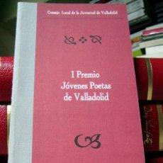 Libros de segunda mano: I PREMIO JOVENES POETAS DE VALLADOLID. Lote 39491159