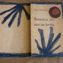 Libros de segunda mano: LUIS PIMENTEL SOMBRE DO AIRE NA HERBA 1° EDICIÓN 1959. Lote 39498342