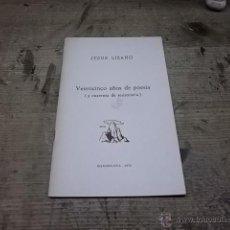 Libros de segunda mano: 2027.- JESUS LIZANO-VEINTINCO AÑOS DE POESIA Y CUARENTA DE RESISTENCIA. Lote 39515035