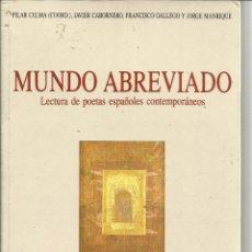 Libros de segunda mano: MUNDO ABREVIADO. PILAR CELMA. EDITORIAL ÁMBITO. VALLADOLID. 1995. Lote 39662157