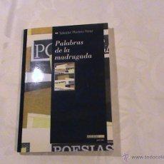 Libros de segunda mano: PALABRAS DE LA MADRUGADA. (AUTOR: SALVADOR MORENO PÉREZ) . Lote 39979998