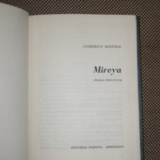 Libros de segunda mano: MIREYA POR FEDERICO MISTRAL. POEMA PROVENZAL. EDITORIAL PLANETA. 1973. Lote 39747663